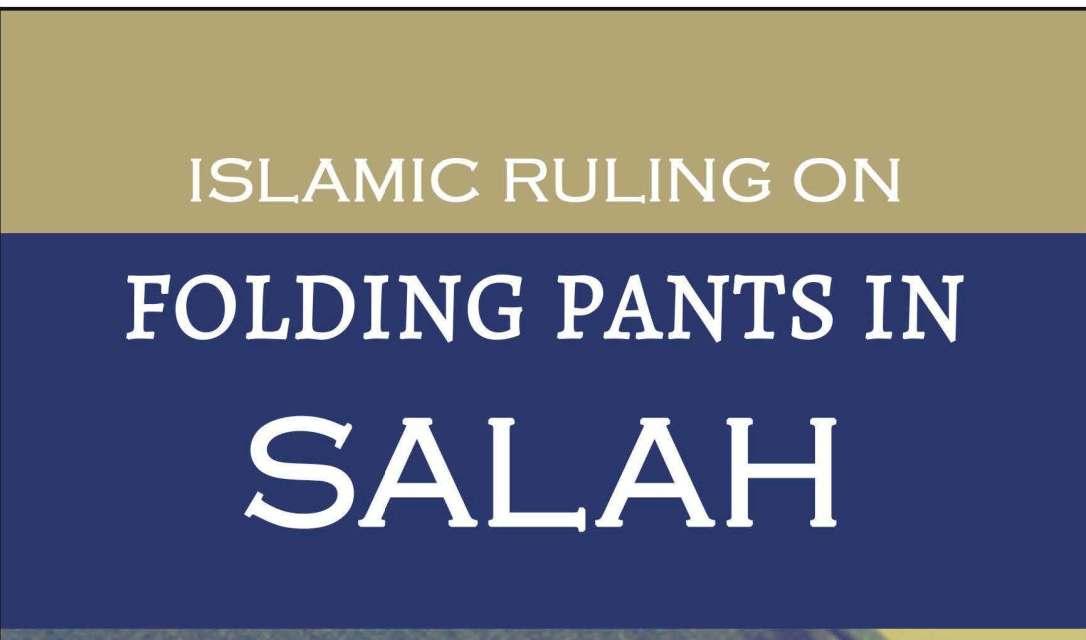 Islamic Ruling On Folding Pants In Salah_Page_01