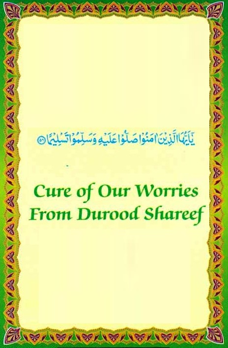 Cure-of-Our-Worries-From-Durood-Shareef-by-Moulana-Muhammed-Shafique_Page_01