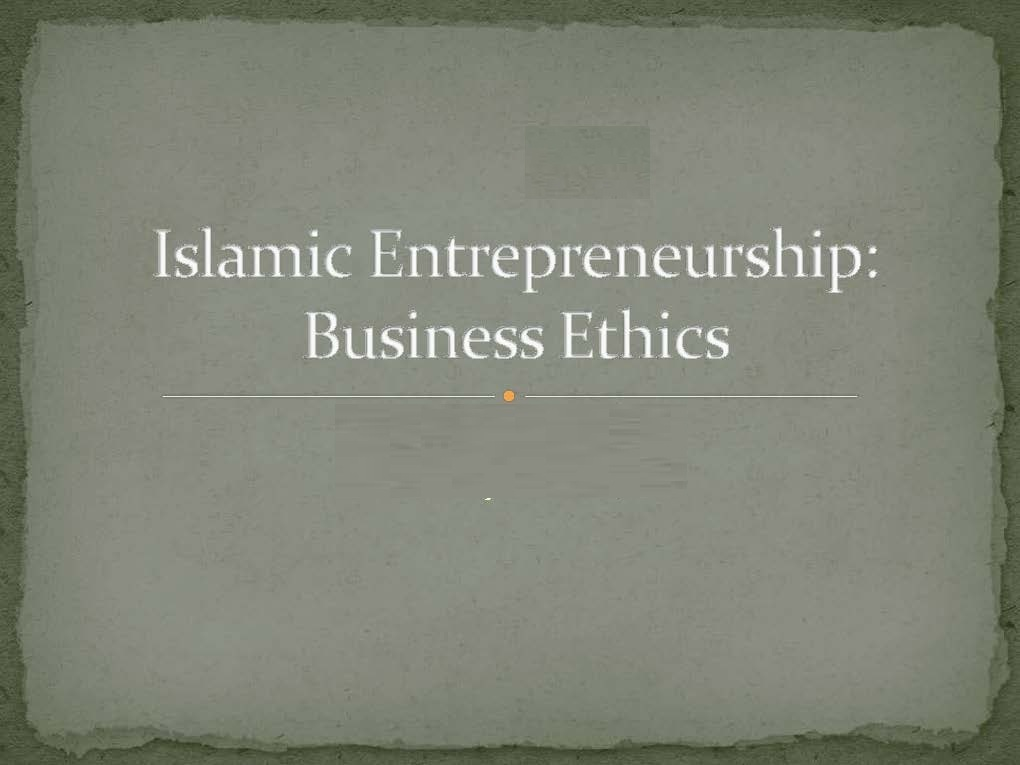 islamicentrepreneurship2-130727050113-phpapp02_Page_01